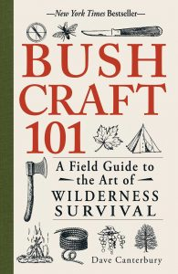Bushcraft 101 A Field Guide to the Art of Wilderness Survival 195x300 1